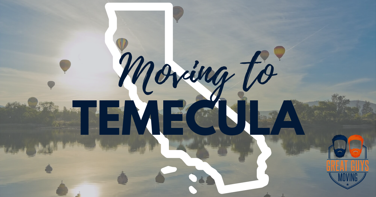 1 moving to temecula ca relocation guide for 2020 great guys moving to temecula ca relocation guide